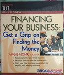 Financing Your Business: Get a Grip on Finding the Money