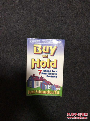 Buy and Hold: 7 Steps to Real Estate Fortune