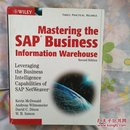 MASTERING THE SAP BUSINESS INFORMATION WAREHOUSE SECOND EDITION:  LEVERAGING THE BUSINESS INTELLI