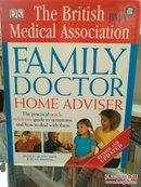 英国医师协会家庭医生大百科全书 BMA Family Doctor Home Adviser: The Complete Quick-reference Guide to Symptoms