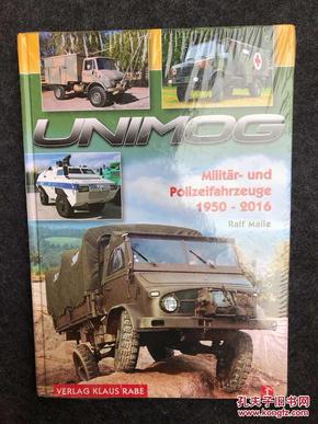 UNIMOG Militär-und Polizeifahrzeuge 1950-2016