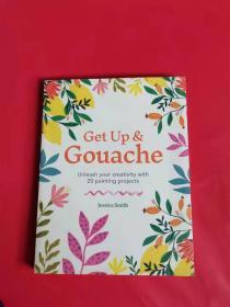 Get Up & Gouache