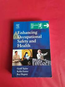Enhancing Occupational Safety and Health(提高职业安全健康水平)