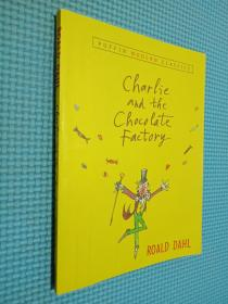 Charlie and the Chocolate Factory (Puffin Modern Classics)  查理和巧克力工厂 英文原版...