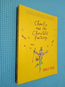 Charlie and the Chocolate Factory (Puffin Modern Classics)  查理和巧克力工厂 英文原版.