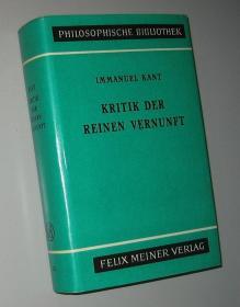 康德 纯粹理性批判  Kant, Kritik der reinen Vernunft (Philosophische Bibliothek Band 37a)