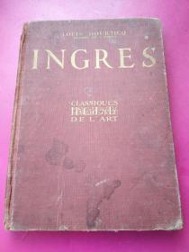 16开布面精装 铜版纸精印法国古典主义画家安格尔《艺术画册》全一册120页160幅。法国哈切特书店1928年初版