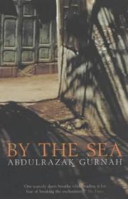 By the Sea海边Abdulrazak Gurnah英文原版实体书2021诺贝尔文学奖得主古尔纳小说作品