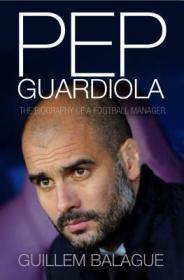 Pep Guardiola:Another Way of Winning