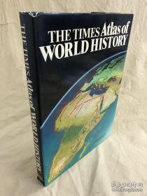 The Times Atlas of World History 泰晤士世界历史地图册 英文原版铜版彩印地图集