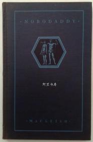 《努波代地》1926年美国诗人麦克利什剧本私人出版社限量版手工纸毛边本