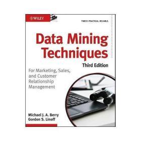 【预订】Data Mining Techniques  For Marketing, Sales, and Customer R