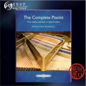 钢琴家大全 从健康的技巧到自然的艺术手法 钢琴教材 Peters彼得斯原版乐谱书 The Complete Pianist Piano Method EP73024