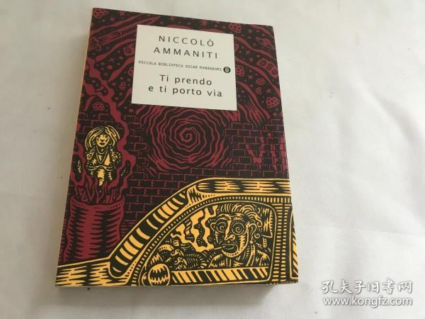 Ti Prendo E Ti Porto Via (Piccola Biblioteca Oscar)