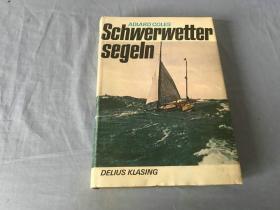 德语原版书   Schwerwetter-Segeln
