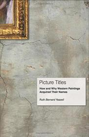 Picture Titles:How and Why Western Paintings Acquired Their Names
