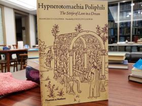 Poliphili Hypnerotomachia: Strife of Love in a Dream