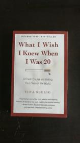 What I Wish I Knew When I Was 20:A Crash Course on Making Your Place in the World