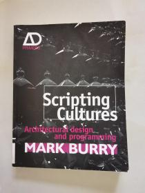 Scripting Cultures - Architectural Design And Programming