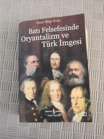 Bati Felsefesinde Oryantalizm ve turk Imgedi法文版