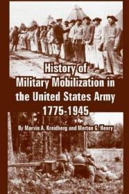 History of Military Mobilization in the United States Army, 1775-1945
