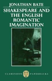 Shakespeare And The English Romantic Imagination /Jonathan B