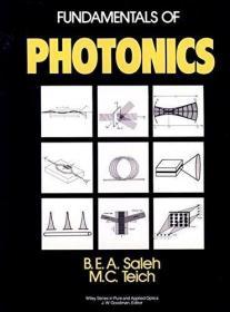 Fundamentals Of Photonics /Bahaa E. A. Saleh John Wiley &