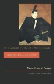 The World Turned Upside Down /Pierre Fran?ois Souyri Columbi