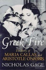 Greek Fire: The Story Of Maria Callas And Arist