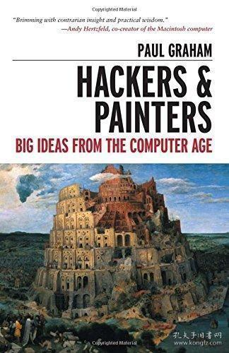 Hackers and Painters:Big Ideas from the Computer Age