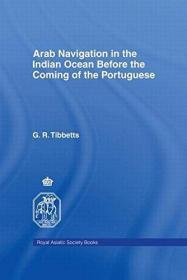Arab Navigation In The Indian Ocean Before The Portuguese /R