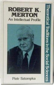 Robert K. Merton /Piotr Sztompka Palgrave Macmillan