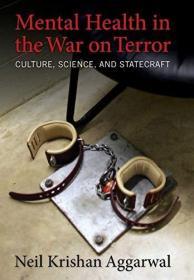 Mental Health In The War On Terror /Neil K. Aggarwal Columbi