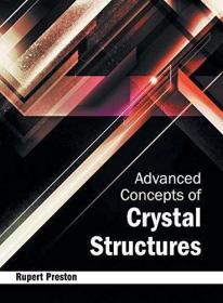 Advanced Concepts of Crystal Structures