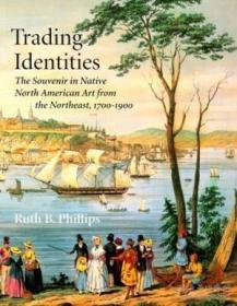 Trading Identities: The Souvenir In Native North American Ar