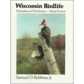Wisconsin Birdlife: Population and Distribution Past and Pre