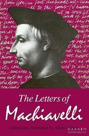 The Letters of Machiavelli:A Selection