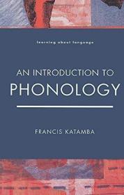 An Introduction To Phonology /Francis Katamba Longman Pub Gr