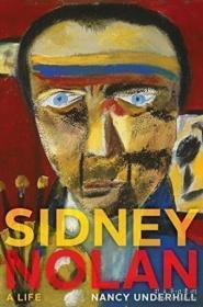 Sidney Nolan: A Life