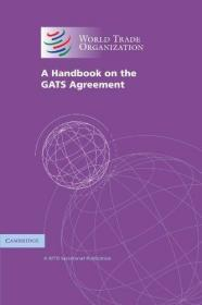 A Handbook On The Gats Agreement /World Trade Organization C