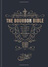 威士忌品鉴大全 英文 The Bourbon Bible Eric Zandona