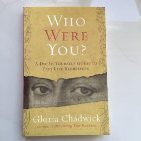Who Were You?