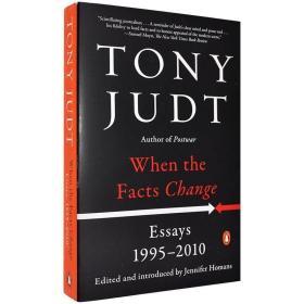英文原版When the Facts Change: Essays事实改变之后Ton