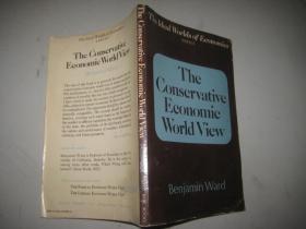 英文原版 THE  CONSERVATIVE  ECONOMIC  WORLD  VIEW