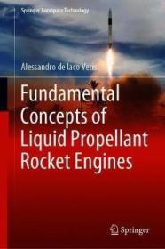 预订 Fundamental Concepts of Liquid-Propellant Rocket Engines液体推进剂火箭发动机的基础概念,英文原版