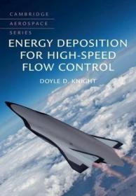 预订 Energy Deposition for High-Speed Flow Control高速流体控制的能量沉积,英文原版