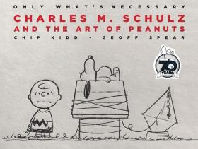 Only What's Necessary 70th Anniversary Edition: Charles M. Schulz and the Art of Peanuts 史努比与查尔斯·舒尔茨,70周年纪念版,英文原版