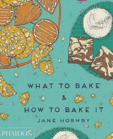 What to Bake & How to Bake It,烘焙食谱书,英文原版
