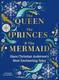 预订 The Queen, the Princes and the Mermaid,插图版,安徒生作品,英文原版