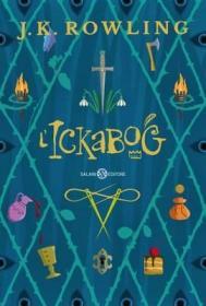 预订 L'Ickabog 伊卡狛格,J·K·罗琳作品,意大利语原版